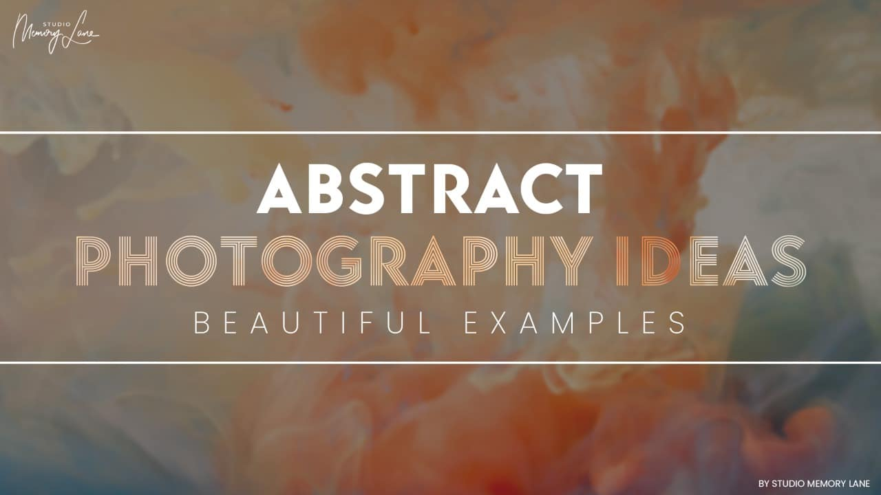 Abstract Photography Ideas – Beautiful Examples