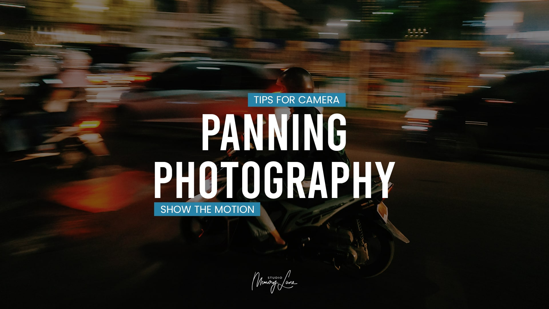 Tips for Camera Panning Photography